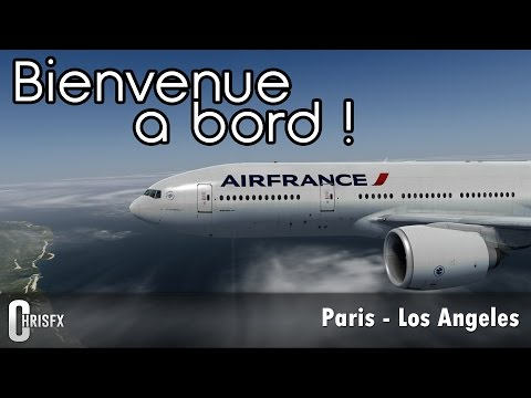 [Prepar3D] Paris Charles-de-Gaulle (LFPG) - Los Angeles (KLAX) | PMDG 777 Air France #1