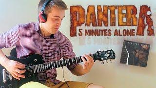 Pantera -  5 Minutes Alone guitar cover