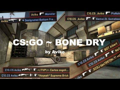 CS:GO Frag Montage ~ Bone Dry