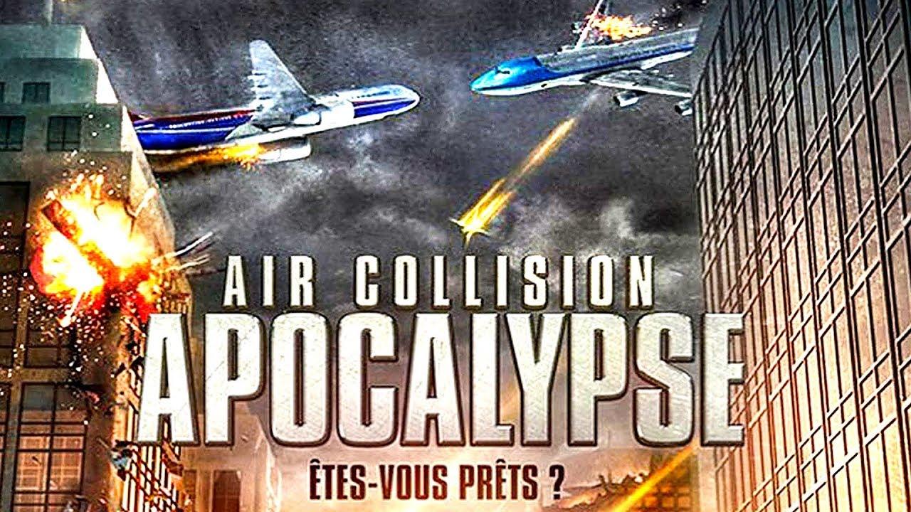Flight Collision Apocalypse - Film COMPLET en Français