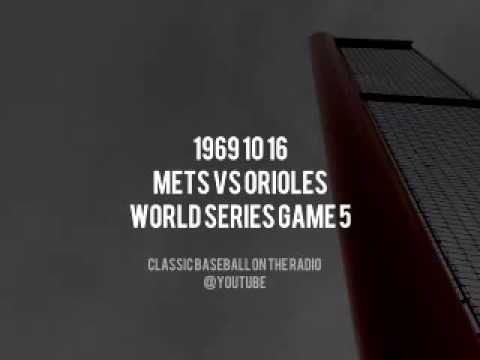 1969 10 16 New York Mets vs Baltimore Orioles World Series Game 5 Radio