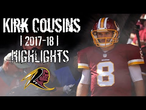 Kirk Cousins | 2017-18 | Highlights ᴴᴰ