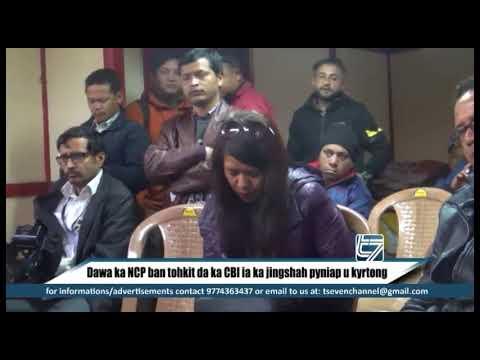 Dawa ka NCP ban tohkit da ka CBI ia ka jingshah pyniap u kyrtong