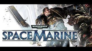 Warhammer 40,000: Space Marine Gameplay (PC)