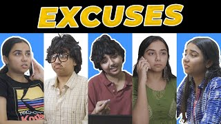Excuses We All Give | MostlySane