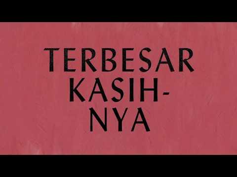 Terbesar Kasih-Nya - Hillsong Dalam Bahasa Indonesia