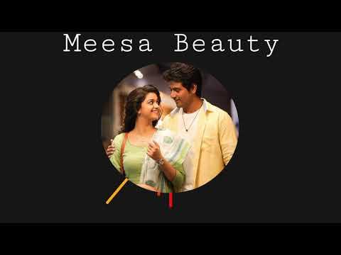 Meesa beauty-Remo-Whatsapp cut song