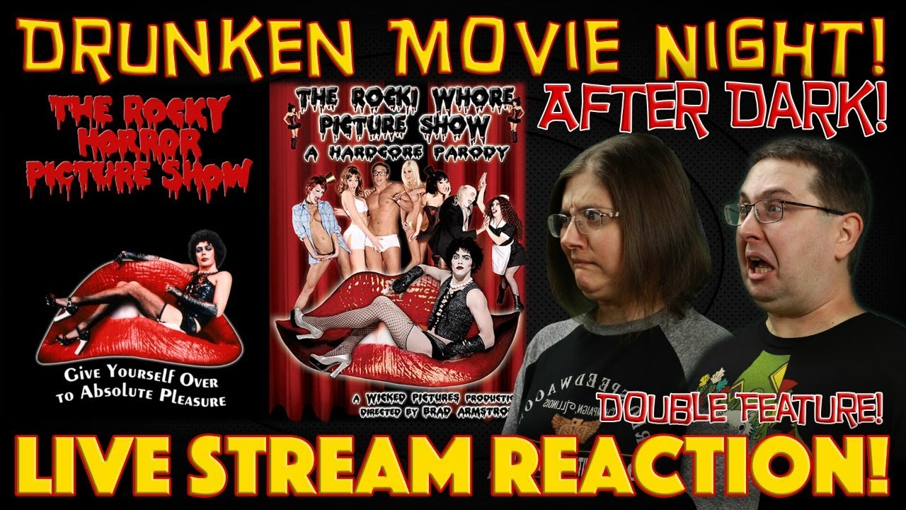 DRUNKEN MOVIE NIGHT! The Rocky Horror Picture Show & The ...