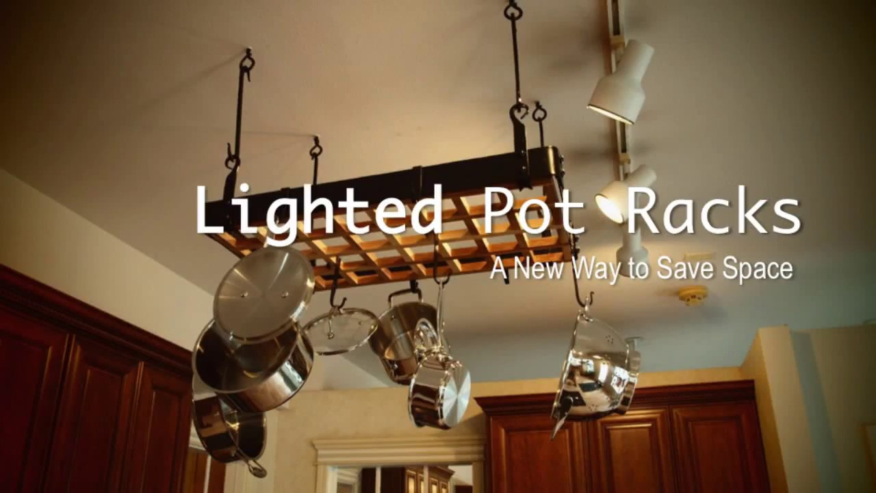Lighted Pot Racks A New Way To Save Space Youtube