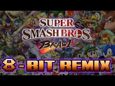 Super Smash Bros. Brawl Theme 8-Bit Remix!