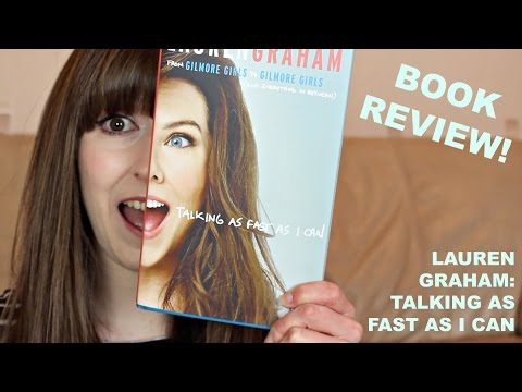 """LAUREN GRAHAM """"TALKING AS FAST AS I CAN"""" BOOK REVIEW"""