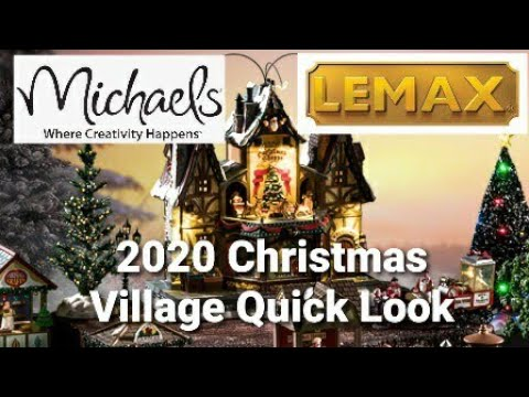 Michaels 2020 Christmas Lemax Michaels 2020 Lemax Christmas Village Quick Store Look   YouTube
