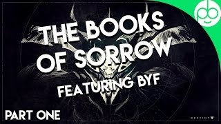 The Lore of Destiny - Books of Sorrow Part One