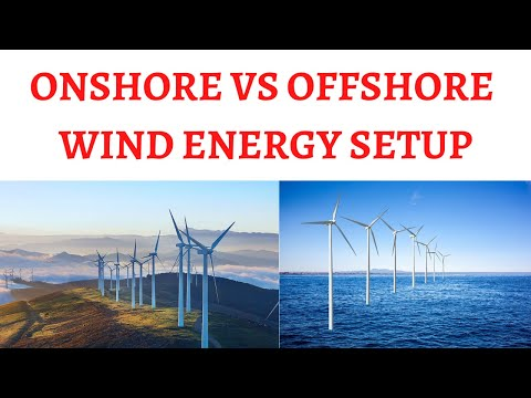 Onshore vs Offshore Wind Energy Production - Advantages and Disadvantages
