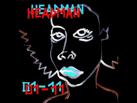 HEADMAN 'FLUCTUATION' VIDEO