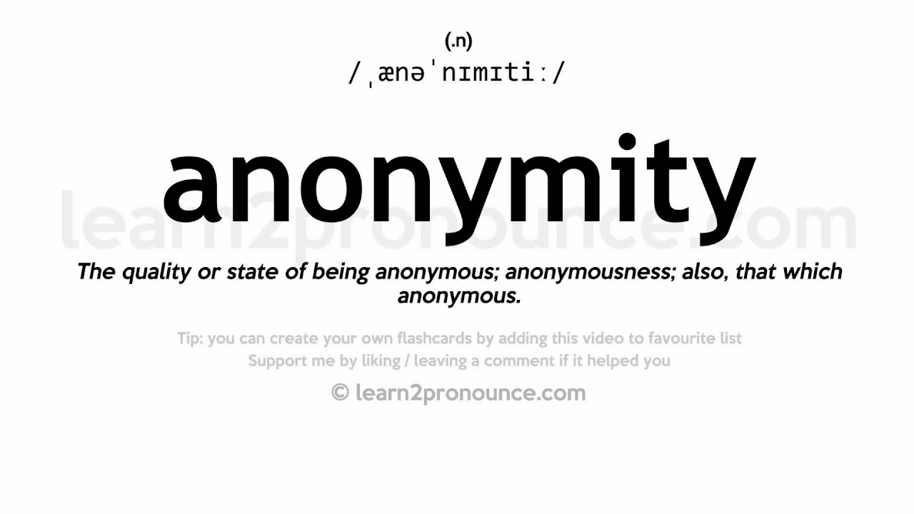 How to pronounce anonymity