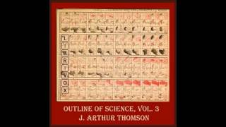 The Outline of Science (Audio Book) Biology
