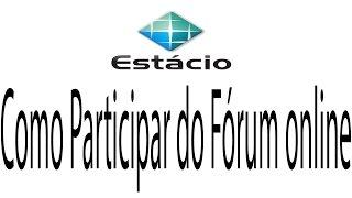 Como participar/acessar o fórum através do Sia - Estácio