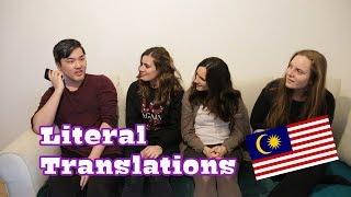 Literal Translations - Malay