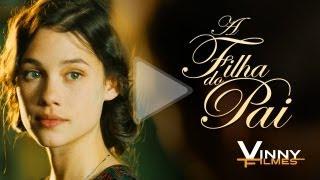 A FILHA DO PAI (La Fille du Puisatier) | Trailer Legendado - Vinny Filmes