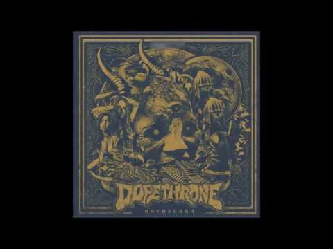 DOPETHRONE - HOCHELAGA (FULL ALBUM 2015)