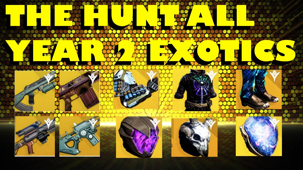 Destiny the hunt for all year 2 exotics episode 1 youtube
