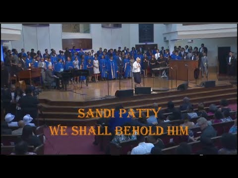 SANDI PATTY - WE SHALL BEHOLD HIM