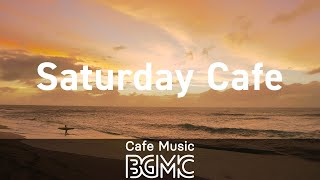 Saturday Cafe: Hawaiian Morning Music - Sunset Beach Moods Music for Relax, Work and Study