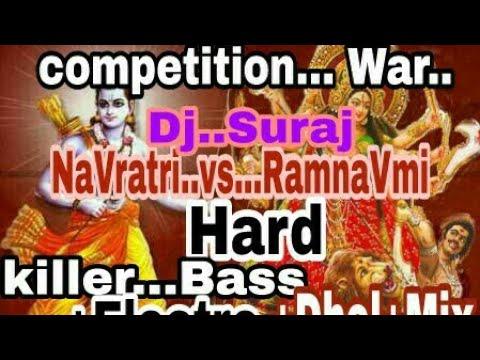 Competition..Ramnavmi..vs..Navratri..Hard..killer..bass..electro..dholki..mix..Dj..Suraj..Ks..2017