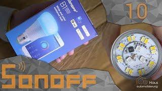 Sonoff Teil 10 - Sonoff B1 test + flashen | haus-automatisierung.com [4K]