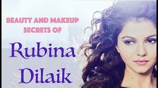 BEAUTY AND MAKEUP SECRETS OF RUBINA DILAIK