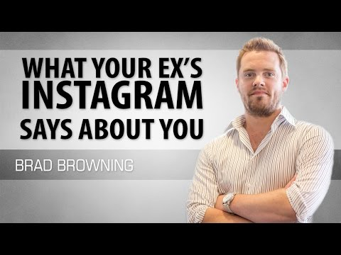 What Your Ex's Instagram Says About You