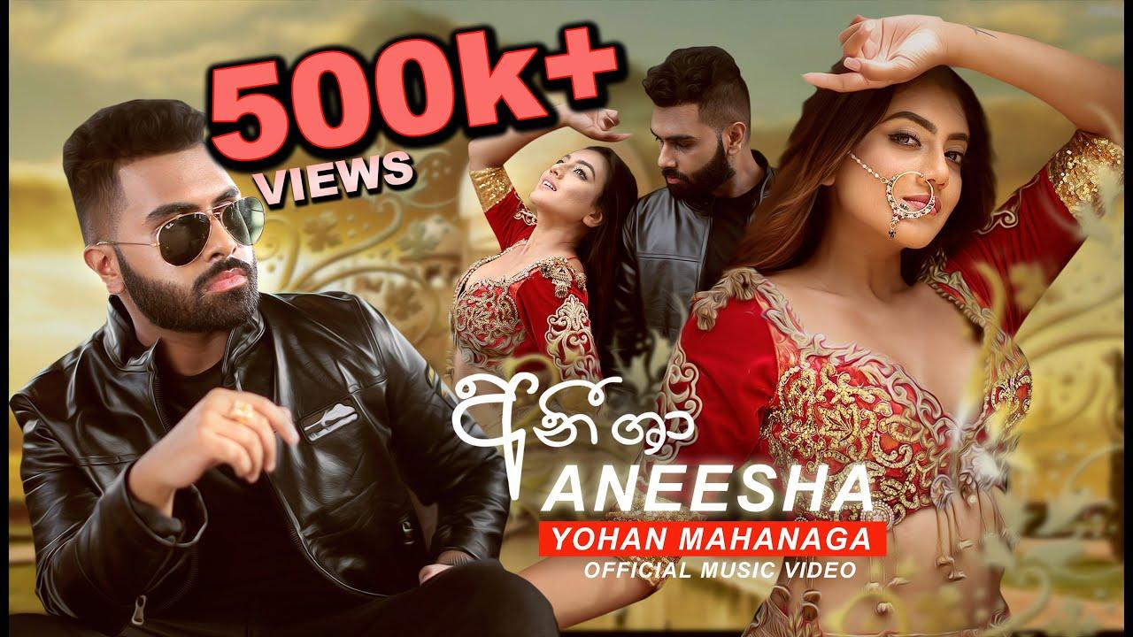Download Aneesha (අනීශා)   Yohan Mahanaga   Official Music Video