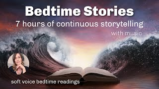 7 HRS Bedtime Stories (with MUSIC) for Grown Ups Sleep All Night Long with Female Voice Storytelling screenshot 2