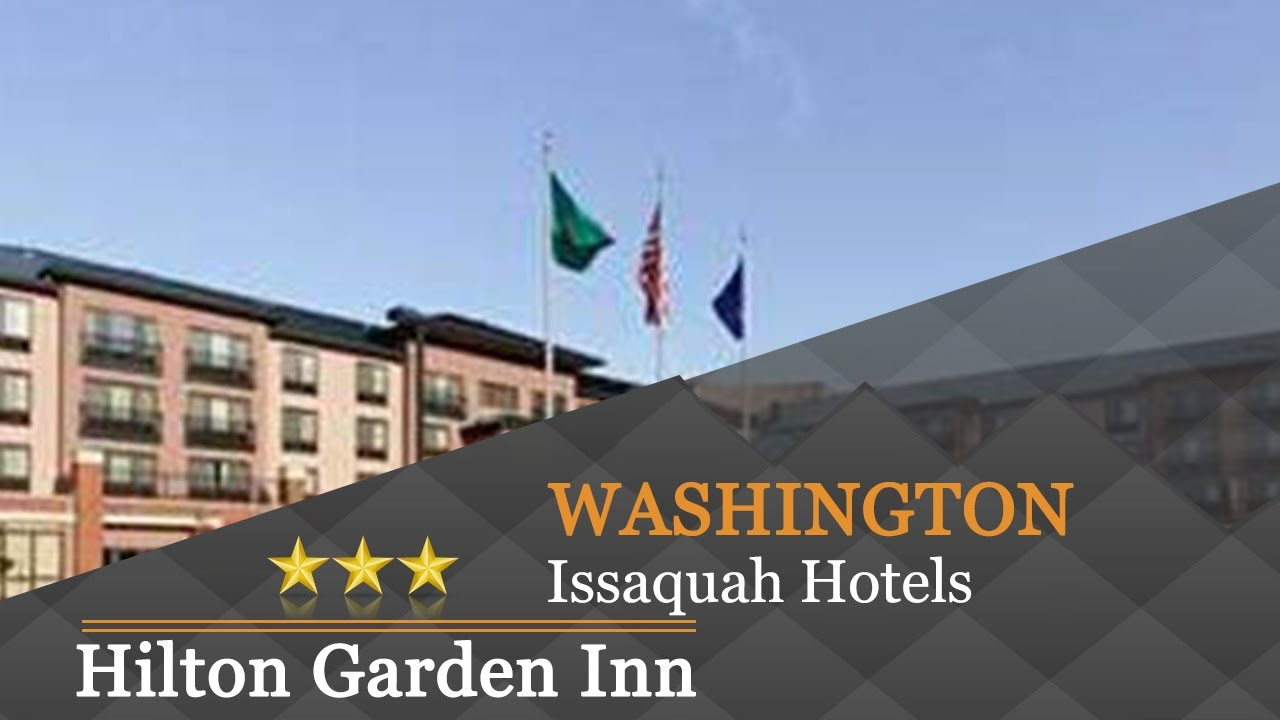 Hilton Garden Inn SeattleIssaquah Issaquah Hotels Washington