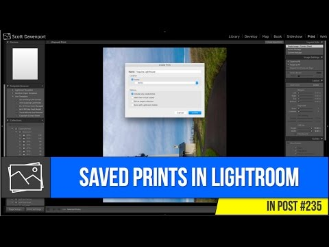 In Post: Creating A Saved Print In Lightroom #235