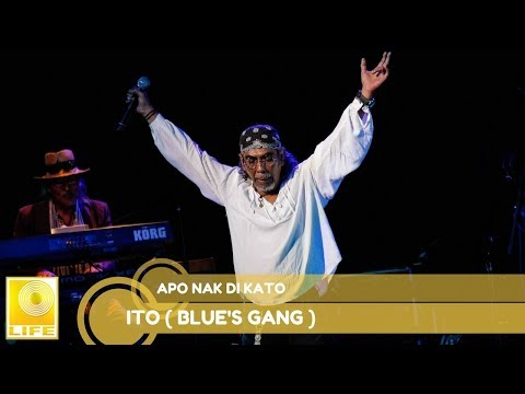 Ito (Blue's Gang)- Apo Nak Di Kato
