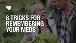 8 tricks for remembering your meds