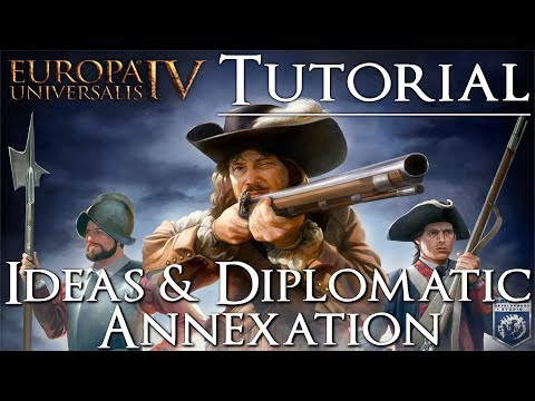 Europa Universalis 4 Third Rome | Tutorial | Ideas and Diplomatic Annexation | 4