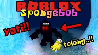SPONGEBOB DI MAKAN MONSTER YETI!! 😱 - Roblox Spongebob