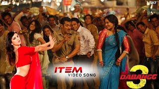 ITEM Video Song Dabangg 3   Salman Khan, Arbaaz Khan, Sunny Leone, Dabangg 3 item song latest news