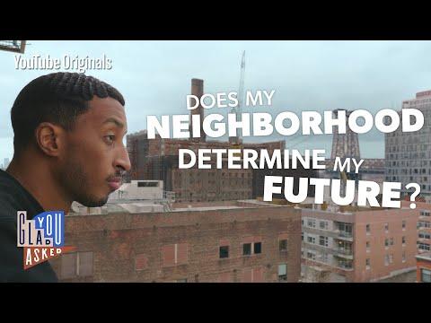 Does My Neighborhood Determine My Future?