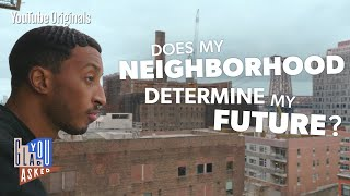Does My Neighborhood Determine My Future?