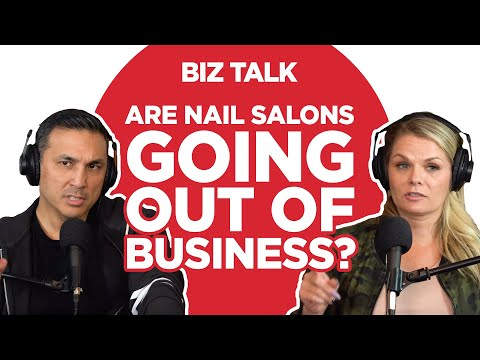 Are Nail Salons Going Out Of Business?