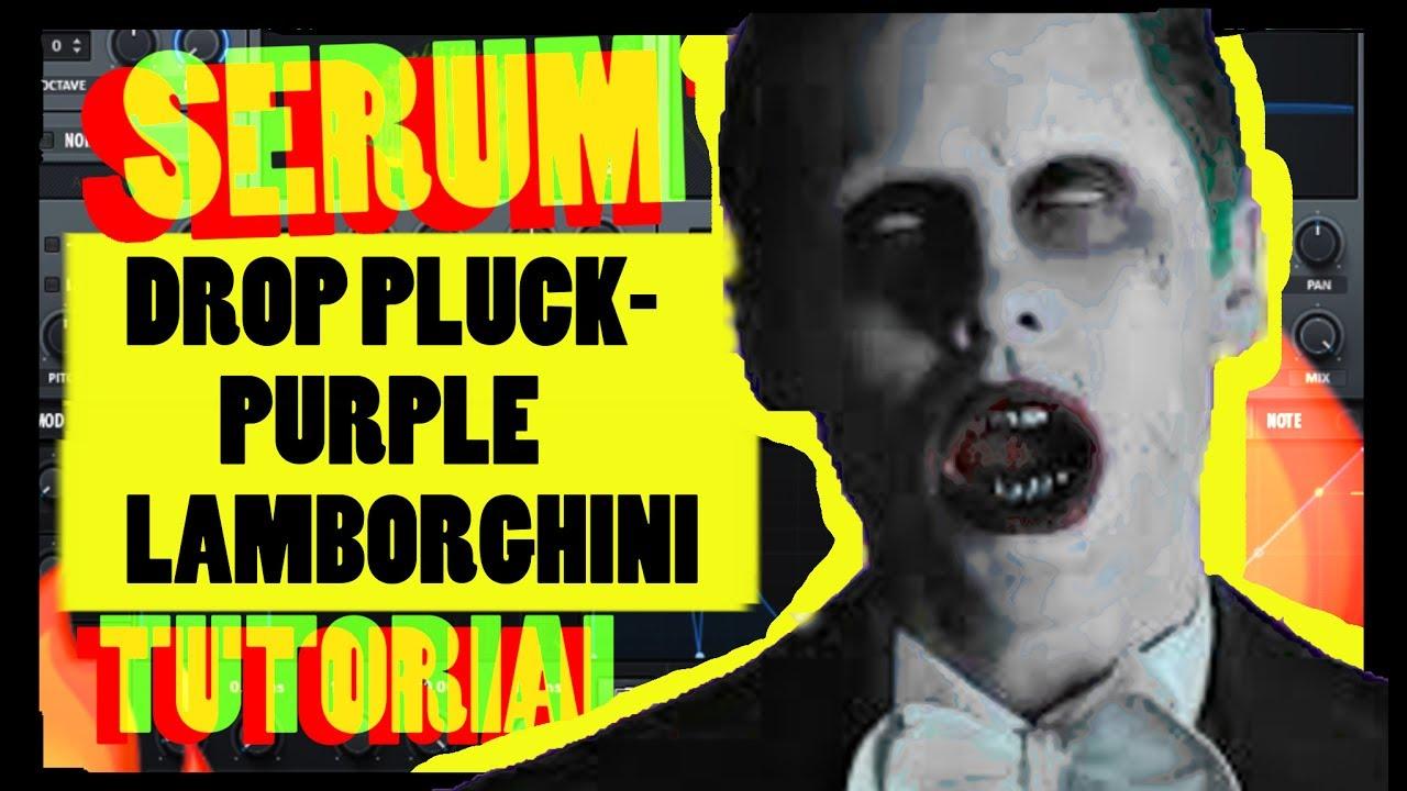 Xfer Serum Drop Pluck Like Skrillex S Purple Lamborghini Youtube