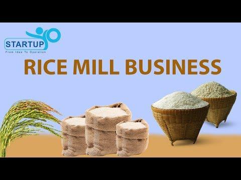 Rice Mill Business - StartupYo
