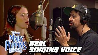 Mary Poppins Returns Cast Real Singing Voice (Emily Blunt & Lin-Manuel Miranda)