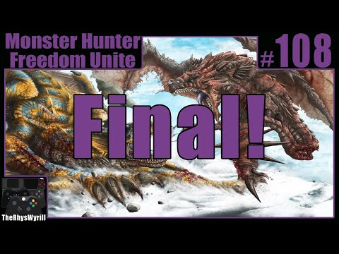 Monster Hunter Freedom Unite Playthrough | Part 108 [Final]