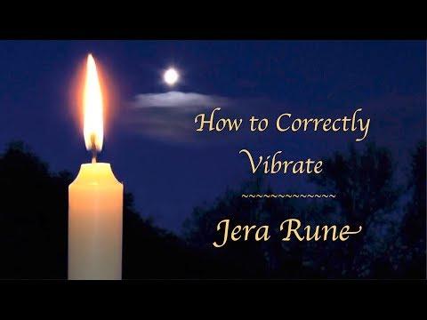 #12 Jera Rune ~ How To Correctly Vibrate Jera