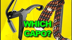 Which Sort Of Capo To Buy? Electric Guitar, Acoustic Steel String, Classic Nylon String Advice Tips